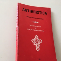 ANTIHRISTICA SEMNUL VENIRII LUI ANTIHRIST SI SFARSITUL LUMII. MANUSCRIS ATHONIT