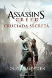 Cumpara ieftin Assassin's Creed 3. Cruciada Secreta/Oliver Bowden