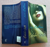 Celebritate. Editura Lira, 2011 - Jackie Collins