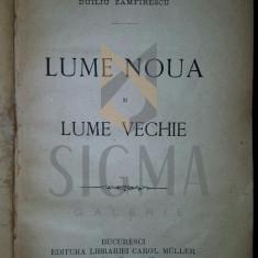 DUILIU ZAMFIRESCU - LUME NOUA SI LUME VECHIE, 1895 PRINCEPS !