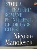 Istoria literaturii române pe intelesul celor care citesc, Nicolae Manolescu