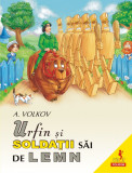 Urfin si soldatii sai de lemn | A. Volkov