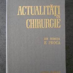 E. PROCA - ACTUALITAI IN CHIRURGIE