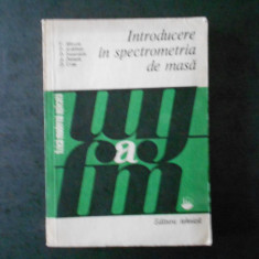 V. MERCEA - INTRODUCERE IN SPECTROMETRIA DE MASA