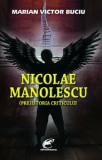 Nicolae Manolescu. (Pre)istoria criticului/Marian Victor Buciu, Contemporanul
