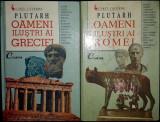 Plutarh - Oameni ilustri ai Greciei si Romei (doua volume)
