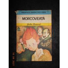 JULES RENARD - MORCOVEATA (1979, editie cartonata)