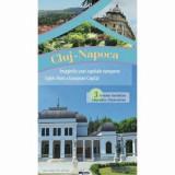 Cumpara ieftin Cluj-Napoca - Imaginile unei capitale europene. 3 trasee turistice/Casa Cartii de stiinta