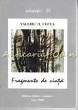 Fragmente De Viata - Valeriu D. Cotea
