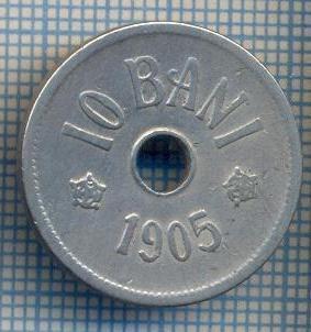 AX 711 MONEDA- ROMANIA - 10 BANI -ANUL 1905 -STAREA CARE SE VEDE