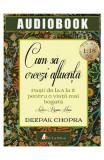 Audiobok - Cum sa creezi afluenta - Deepak Chopra