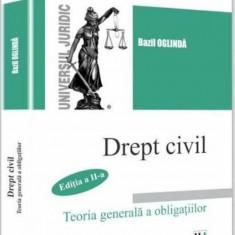 Drept civil. Teoria generala a obligatiilor. Editia a II a