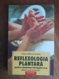 Reflexologia plantara - Clara Bianca Erede /  R5P5S, Alta editura