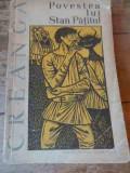 Povestea Lui Stan Patitul - Creanga ,536944