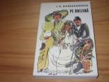 I. A.  BASSARABESCU  -  PE  DREZINA  ( 1976, stare foarte buna, 394 pagini ) *