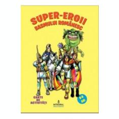 Super-eroii basmului românesc