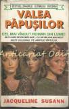 Valea Papusilor - Jacqueline Susann, 1995