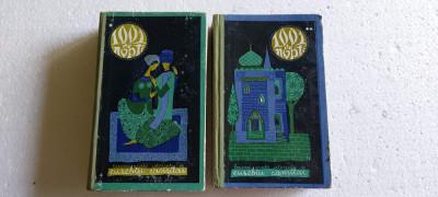 1001 de Nopti vol. I + II Basme arabe istorisite de Eusebiu Camilar foto