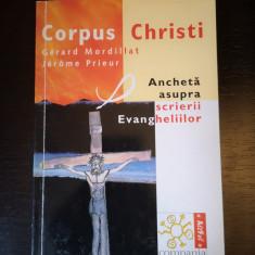 Corpus Christi Ancheta Evanghelii - G. Mordillat, J. Prieur, Compania,1999, 254p
