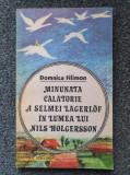 MINUNATA CALATORIE A SELMEI LAGERLOF IN LUMEA LUI NILS HOLGERSSON - Filimon