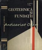 Cumpara ieftin Geotehnica Si Fundatii - M. Paunescu, V. Pop, T. Silion