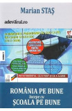 Romania pe bune incepe cu scoala pe bune - Marian Stas