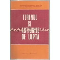 Terenul Si Actiunile De Lupta - Alexandru Petricean, Alexandru Ghelmegeanu