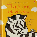 Cumpara ieftin That's not my zebra...