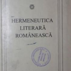 HERMENEUTICA LITERARA ROMANEASCA - OVIDIU GHIDIRMIC