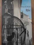 ITIC-PASCAL ROZE, Pavel Corut