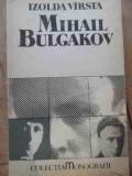 Mihail Bulgakov - Izolda Virsta ,526392, A.I. Odobescu