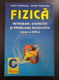 FIZICA INTREBARI, EXERCITII SI PROBLEME REZOLVATE CLASA A VIII-A - Theodorescu