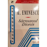 Sarmanul Dionis, Mihai Eminescu