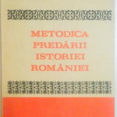 METODICA PREDARII ISTORIEI ROMANIEI BUCURESTI 1983