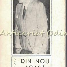 Din Nou Acasa. Convorbiri Cu Henri Coanda - V. Firoiu - Tiraj: 9160 Exemplare