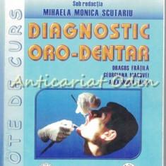 Diagnostic Oro-Dentar - Dragos Fratila, Georgiana Macovei, Alexandru Calin