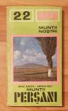 Muntii Persani de Mihai Albota + harta. Colectia Muntii Nostri