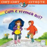 """""""Cum e vremea azi""""- Imke Rudel, Casa, 2019, Editura Casa"""