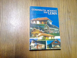 CONSTRUCTII MODERNE DIN LEMN -  Dumitry Marusciac - Tehnica, 1997, 304 p.