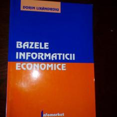 Dorin Lixandroiu Bazele informaticii economice