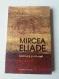 Mircea Eliade - Sacrul și Profanul