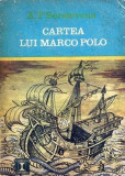 A. T'Serstevens - Cartea lui Marco Polo