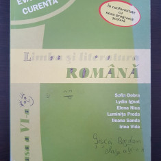 Evaluare Curenta LIMBA SI LITERATURA ROMANA CLASA VI-A Dobra, Ignat