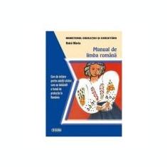 Manual de limba romana. Curs de initiere pentru adultii straini care au dobandit o forma de protectie in Romania - Maria Bako