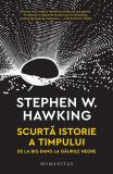 Scurta istorie a timpului | Stephen Hawking