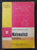 MATEMATICA GEOMETRIE MANUAL PENTRU CLASA A VI-A - Cuculescu, Ottescu, Gaiu