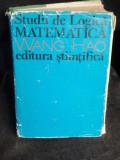 STUDII DE LOGICA MATEMATICA - WANG HAO