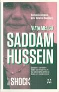 Viata mea cu Saddam Hussein