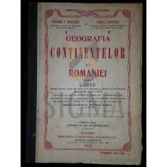 POLIXENIA RADULESCU, PETRE I. RADULESCU - GEOGRAFIA CONTINENTELOR SI A ROMANIEI - CARTE, 1912