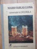 Conversatie La Catedrala - Mario Vargas Llosa ,532651